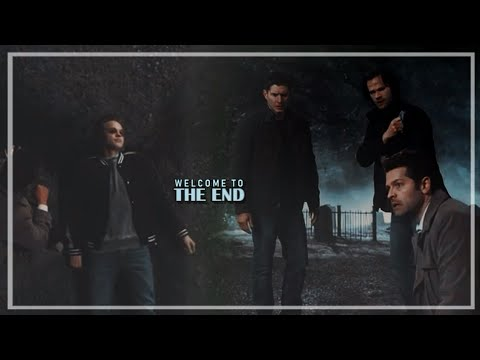 Supernatural || Welcome to The End [+14x20]