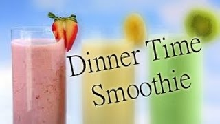 Smoothie Recipe: Dinner Fruit & Berry Smoothie