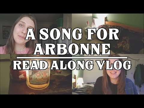 A Song for Arbonne  Read with me  Vlog