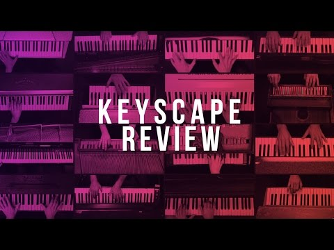 VST Review: Spectrasonics Keyscape