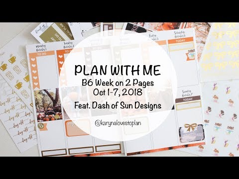 B6 PLAN WITH ME feat. Dash of Sun Designs // Oct 1-7, 2018