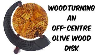 Woodturning multi-centre olive wood disk !!