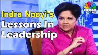 Former PepsiCo CEO Indra Nooyi's Lessons In Leadership | Exclusive Interview | CNBC TV18