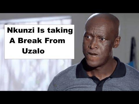 Nkunzi Is Taking A Break From Uzalo | Uzalo 11 June 2019