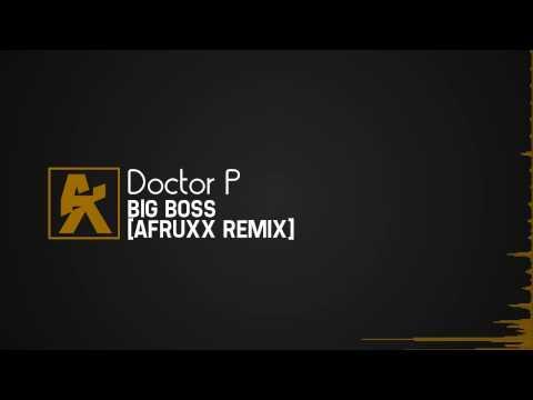 [TRAP] Doctor P - Big Boss [Afruxx Remix]