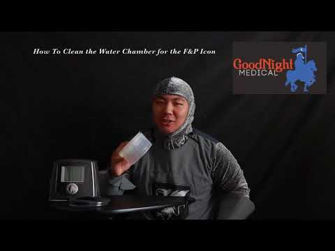 How to Clean Your Fisher & Paykel Icon Water Chamber - GoodNight Medical