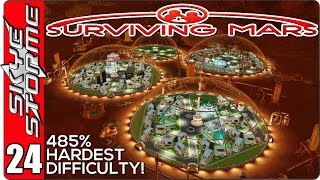 Surviving Mars Gameplay Ep 24 ►MARSGATE CONCLUSION!◀  485% HARDEST DIFFICULTY PLAYTHROUGH