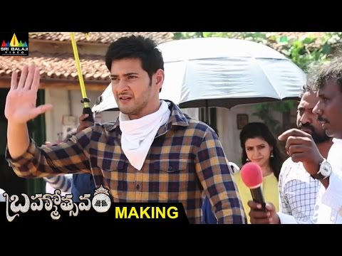 Brahmotsavam Movie Making Video | Mahesh Babu, Kajal Aggarwal, Samantha | Sri Balaji Video