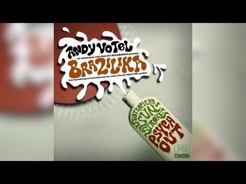 Andy Votel - Brazilika (Full Album Stream)
