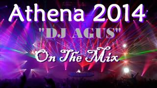 NEW House Music Nonstop 2014   DJ AGUS Live Athena Hyper Discotheque