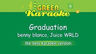 Benny Blanco, Juice WRLD - Graduation (Karaoke)