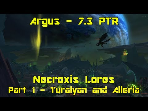 World of Warcraft: Legion [7.3 PTR] pt 1 - Turalyon and Alleria - Necroxis Lores