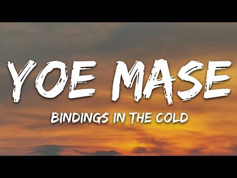 Yoe Mase - Bindings In The Cold