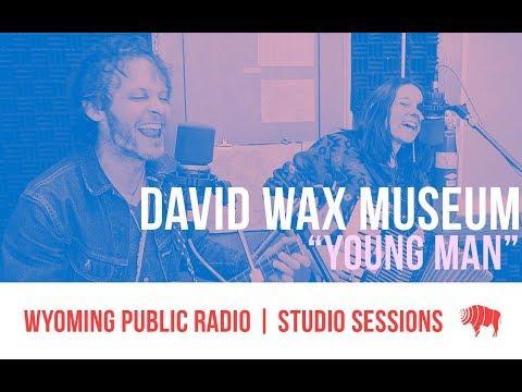Studio Sessions: David Wax Museum - Young Man