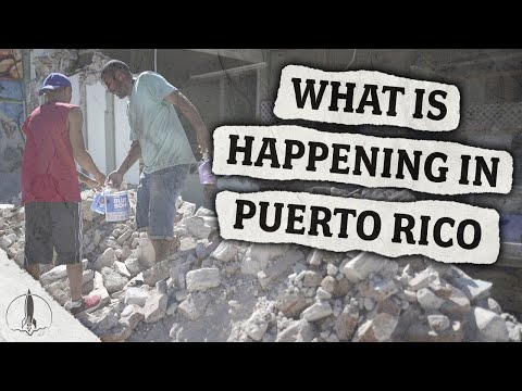 What's Happening In Puerto Rico After The Disasters