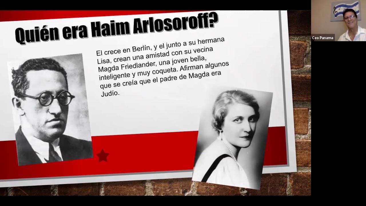 Video conferencia ¿Quién fue Haim Arlosoroff?