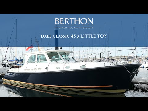 [OFF MARKET] Dale Classic 45 (LITTLE TOY) - Yacht for Sale - Berthon International Yacht Brokers