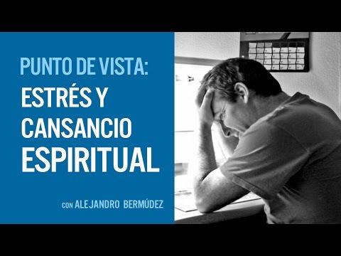 Estrés y cansancio espiritual