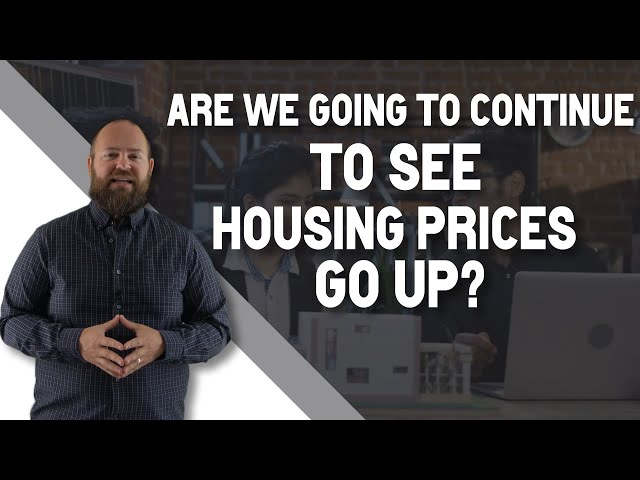 What's Driving Housing Prices to Go Up in Lewis County, WA?