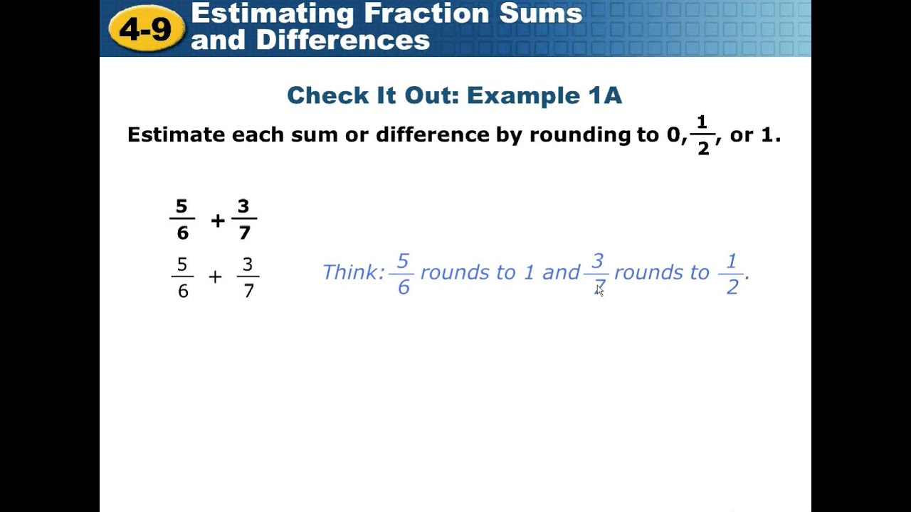worksheet Estimating Sums estimating fraction sums and differences avi youtube avi