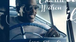 Charlie Wilson -- Love Charlie Full Album Download Link