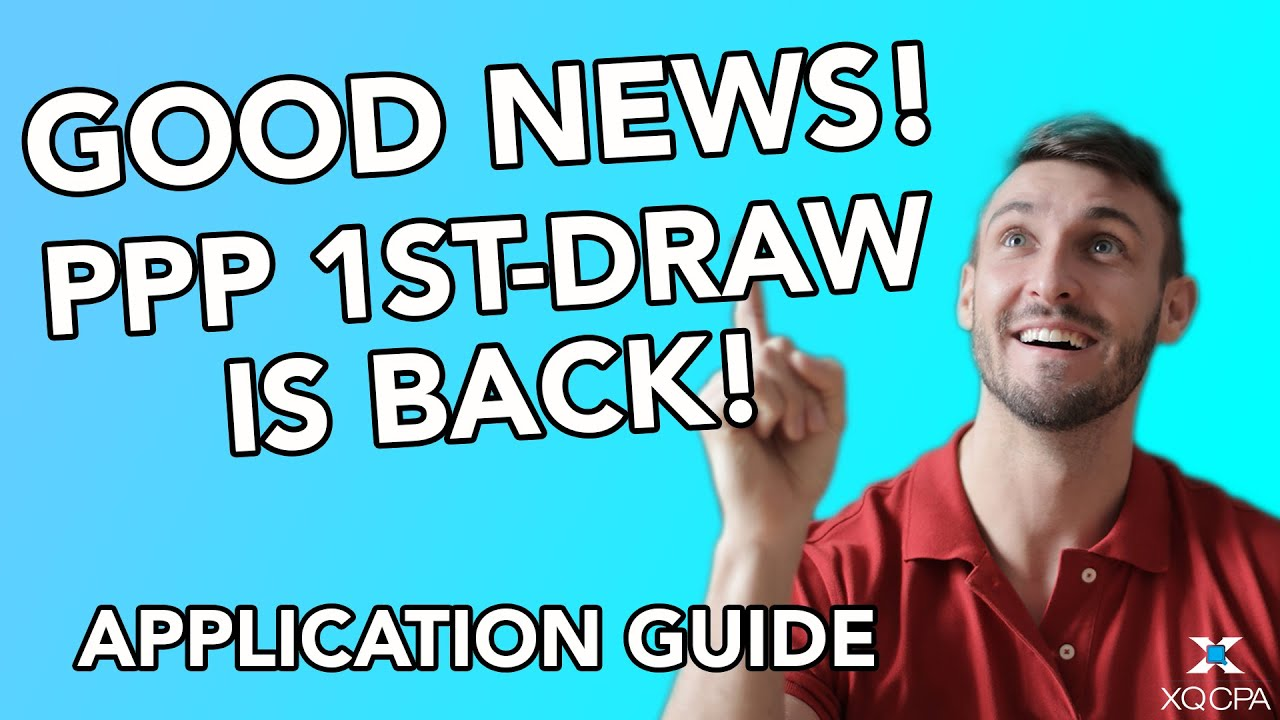 Good News! PPP 1st-Draw Is Back! Application Guide