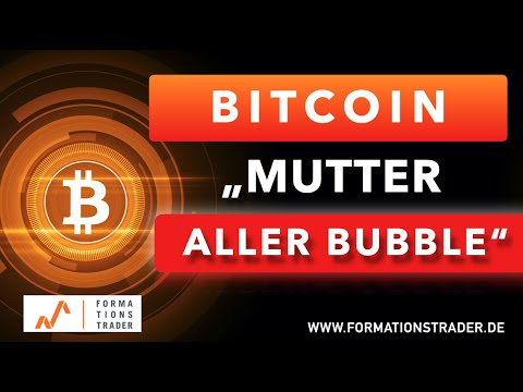"Bitcoin: ""Die Mutter aller Bubble"""