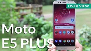 Moto E5 Plus First Impression: Unboxing & Overview