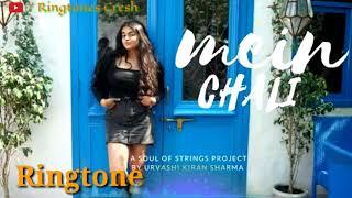 Main Chali Main Chali Ringtone Song