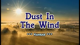 Dust In The Wind - Kansas (KARAOKE VERSION)
