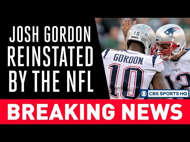 Josh Gordon is BACK with the Patriots, Reinstated by the NFL | CBS Sports HQ