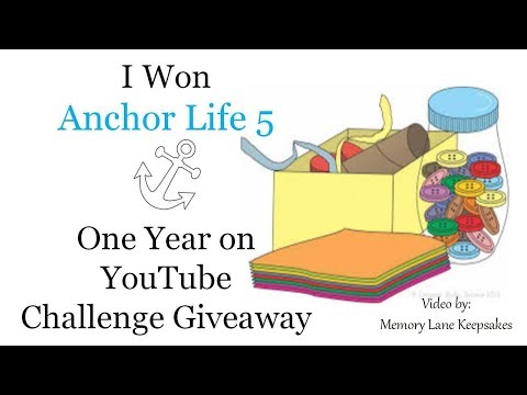 I Won A Prize Box From Anchor Life 5 One Year On YT Challenge