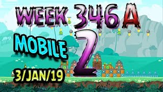 Angry Birds Friends Tournament Level 2 Week 346-A  MOBILE Highscore POWER-UP walkthrough