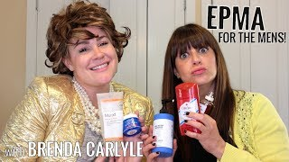 EPMA | Best Men's Skincare & Other Products w/ Brenda Carlyle