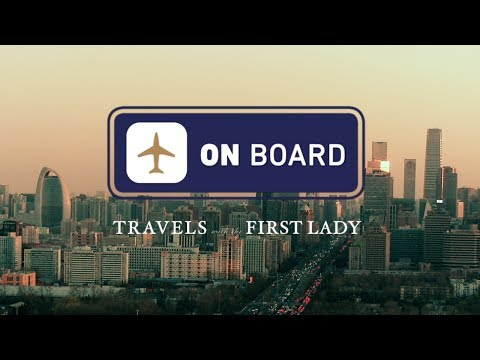 On Board: Travels with the First Lady in China, Beijing