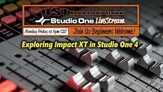 Exploring Impact XT in Studio One 4