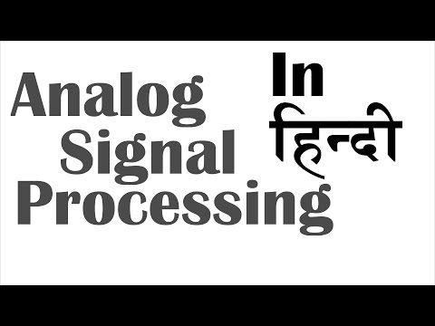 Analog Signal Processing In Hindi - Lecture 01