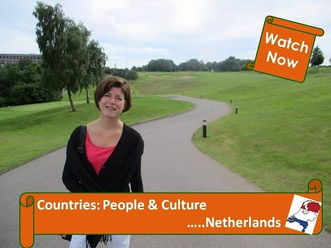 Moving Abroad - The Netherlands: People & Culture