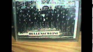 Bullenschweine  Laut und dreckig [Full Album]