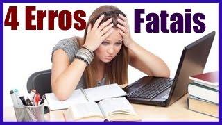4 Erros Fatais Que Você Pode Está Cometendo No Seu Estudo Para o Enem e Concursos Publicos.