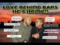 """""""HES HOME"""" LOVE BEHIND BARS - Q&A/Us & More."""