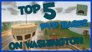 Unturned Top 5 PvP Base Locations on Washington