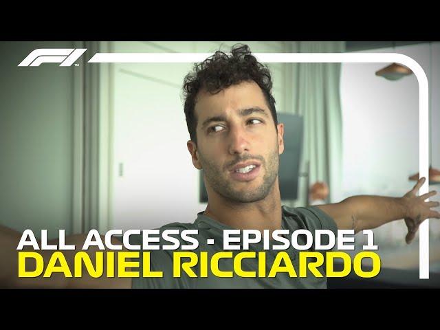 All Access: Episode 1 - Daniel Ricciardo