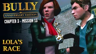 Bully: Anniversary Edition - Mission #39 - Lola's Race