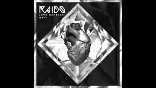 Raido - Love Handles