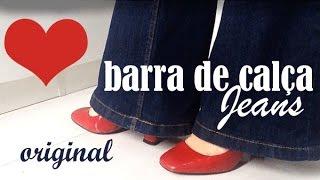 COMO FAZER BARRA DE CALÇA JEANS – Igualzinha a original