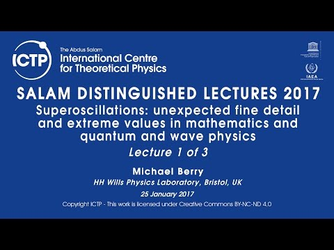 Salam Distinguished Lectures 2017 - Sir Michael Berry - Part 1 of 3