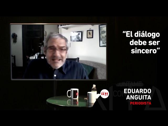 CONTAME #DesdeCasa - Eduardo Anguita