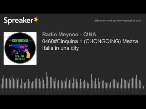 0460#Cinquina 1 (CHONGQING) Mezza Italia in una city