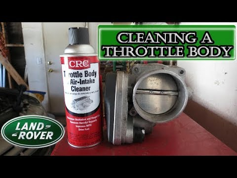 Land Rover: How To Fix Reduced Engine Power – Clean Your Throttle Body